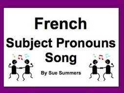 French Subject Pronouns Song