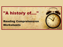 """A History Of..."" - Reading Comprehension Worksheets / Informational Texts  (SAVE 85%)"