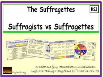 Tthe Suffragists and the Suffragettes