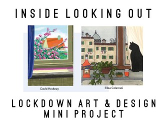 Lockdown Mini Art Project: Inside Looking Out designed for remote learning