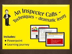 An Inspector Calls - techniques used - dramatic irony