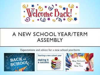 New School Year/Term Assembly