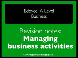 Edexcel A level Business: Managing business activities - revision notes