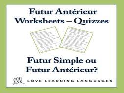 GCSE FRENCH: Futur Antérieur Worksheets - Quizzes