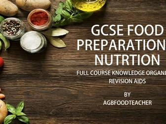 KNOWLEDGE ORGANISERS - GCSE FOOD PREP & NUTRITION