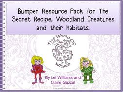 Bumper Book 4 Resource Pack for The Secret Recipe, Woodland Creatures & their Habitats.
