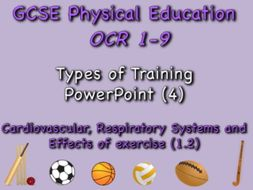 GCSE OCR PE (1.2) Physical Training  - Types of Training PowerPoint
