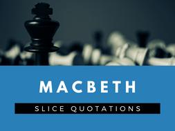Macbeth - SLICE Quotation Sheets