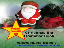 Christmas Big Grammar Book Intermediate Book 101 Worksheets For