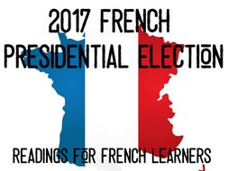 2017 French Presidential Election - reading for int/adv French learners