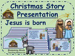 Christmas story presentation - Jesus is born