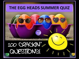 Quiz: The Egg Heads Summer Quiz 2018: End of Year Quiz