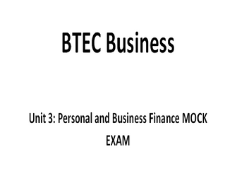 BTEC Unit 3 Personal and Business Finance Mock Paper with Answers