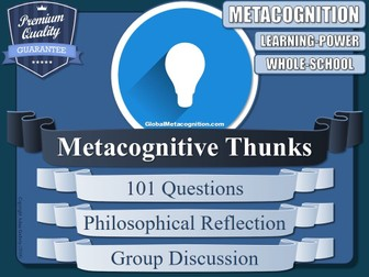 The Metacognitive Thunk Generator (Philosophical Questions, P4C, Metacognition Tool - 20/20]