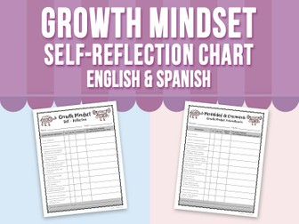 Growth Mindset Self Reflection Chart - English & Spanish