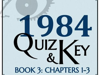 1984 by George Orwell - Quiz (Book 3: Chapters 1-3)