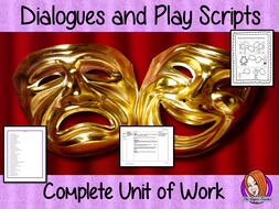 Dialogues and Play Scripts Complete English Unit of work
