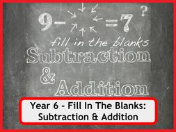 Fill In The Blanks: Addition and Subtraction Worksheets - Year 6
