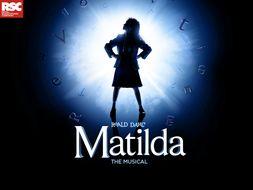 Matilda The Musical Character Teacher Resource Pack