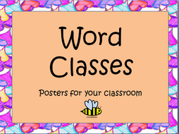 Word Classes Posters and Worksheets