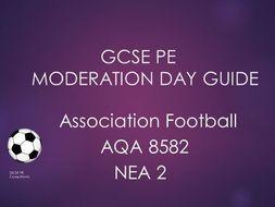 GCSE PE Moderation Day Guide Football NEA2 AQA