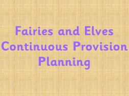 Continuous Provision planning - Fairies and Elves