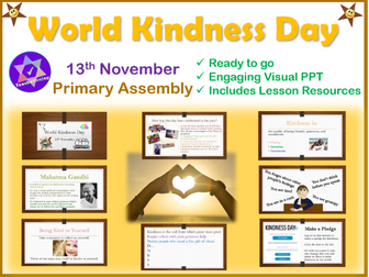 World Kindness day Assembly/Lesson PowerPoint and Resources