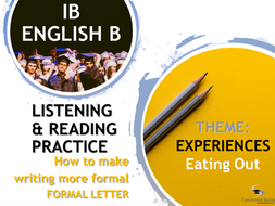 IB ENGLISH B LISTENING AND READING PRACTICE: Formal Letter