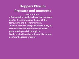 Pressure and moments lesson starters from Hoppers Physics