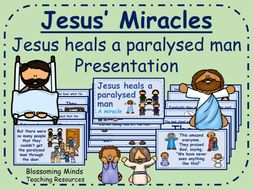 Jesus' Miracles - RE/Assembly presentation - Jesus heals a paralysed man