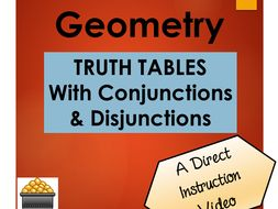Geometry Truth Tables with Conjunctions and Disjunctions