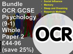 Psychology OCR GCSE (9-1): Complete Paper 2, in one Bundle Paper Two: Studies and applications in psychology