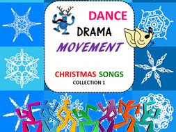 Dance, Drama, Movement Christmas Songs Collection 1