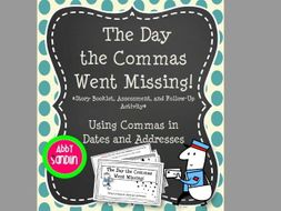 Commas in Dates and Addresses Story Booklet, Assessment, and Follow-up Activity