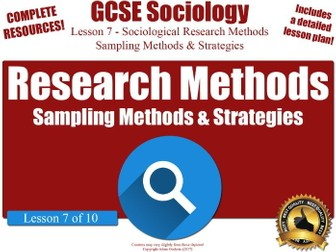 Sampling Methods & Strategies  - Sociological Research Methods (GCSE Sociology L7/10)