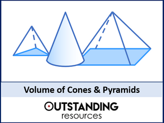 Volume 3 - Volume of Cones and Pyramids (+ worksheet)