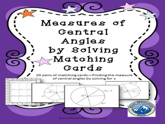 Measures of Central Angles by Solving Matching Card Set
