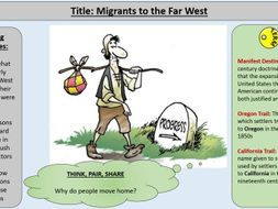 2. Migrants to the Far West - OCR GCE J411 9-1 The Making of America 1789 – 1900 Section 2: The West