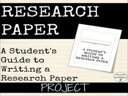 Research Paper: Writing A Research Paper- A student's guide