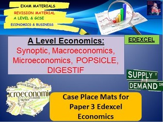 Macroeconomic and Microeconomic Scenarios, Synoptic Placemats: A Level Economics