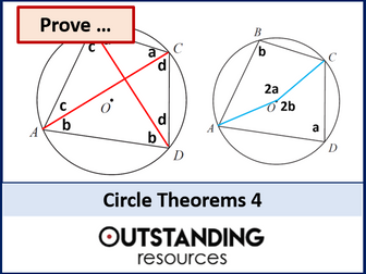 Circle Theorems 4 - Theorem Problems including Proof (+ worksheet)