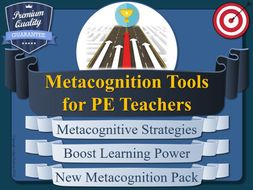 Metacognition Tools for PE Teachers