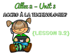 Allez 2 - Unit 3.2 - Accro à la technologie? - Phrasal and modal verbs  - KS3 French