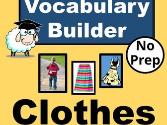 ESL Vocabulary Builder for CLOTHES.  English Vocabulary Lesson with Interactive PowerPoint. NO PREP!