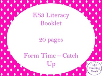KS3 Literacy Booklet - Homework Form Time - Intervention Catch Up - 20 pages