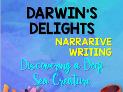 Darwin's Delights Narrative Writing: Discovering a Deep Sea Creature