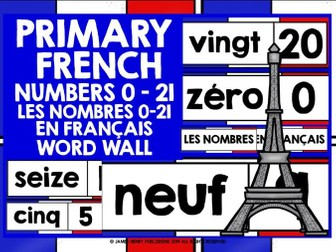 PRIMARY FRENCH NUMBERS 0-21 DISPLAY WORD WALL