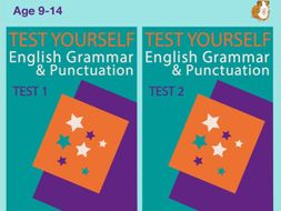 Test Your English Grammar And Punctuation Skills: Test 1 and Test 2 (9-14 years)