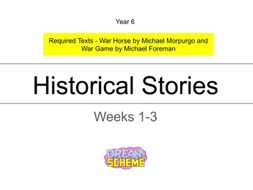 Year 6 - Historical Stories (Weeks 1-3)