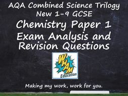 AQA Combined Science Trilogy Chemistry Paper 1 Revision and 2019 Exam Support